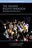 The Human Rights Paradox: Universality and Its Discontents (Critical Human Rights)