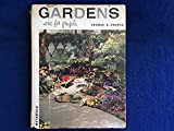 img - for Gardens are for people;: How to plan for outdoor living book / textbook / text book