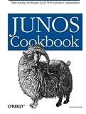 JUNOS Cookbook (Cookbooks (O'Reilly))