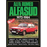 Alfa Romeo Alfasud 1972-1984 (Brooklands Books Road Tests Series): Road and Comparison Tests, Model Introductions, History and Buying Guide Articles. ... 1.5 Sprint Veloce, Ti and Super, Series IIIby R. M. Clarke
