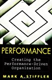img - for Performance : Creating the Performance-Driven Organization book / textbook / text book