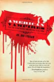 img - for American Vampires: Their True Bloody History From New York to California book / textbook / text book