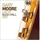 Gary Moore - Live At Bush Hall 2007 +1 [Japan CD] VQCD-10398