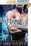 Tattered Loyalties (Talon Pack Book 1)