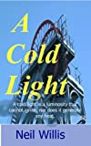 img - for A Cold Light (Mining memories) book / textbook / text book