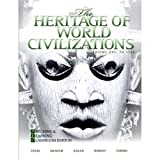 img - for The Heritage of World Civilizations Volume One: To 1700 (Brief 4th Edition) Teaching and Learning Classroom Edition book / textbook / text book