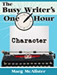 The Busy Writer's One-Hour Character