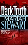 Dark Truth: A Novel (0345476697) by Stewart, Mariah
