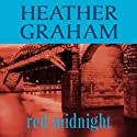 Red Midnight (       UNABRIDGED) by Heather Graham Narrated by Julia Motyka