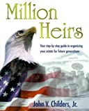 img - for Million Heirs by John V. Childers Jr. (1998-10-01) book / textbook / text book