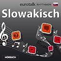 EuroTalk Rhythmen Slowakisch Rede von  EuroTalk Ltd Gesprochen von: Fleur Poad