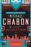 The Yiddish Policemen\'s Union: A Novel (P.S.) by Michael Chabon