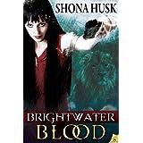 Brightwater Blood ~ Shona Husk