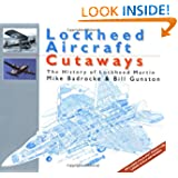 Lockheed Aircraft: The History of Lockheed Martin (Aircraft Cutaways)