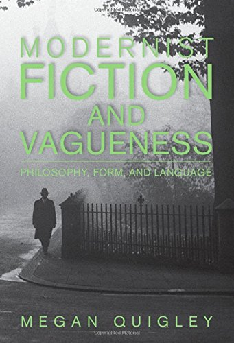 Modernist Fiction and Vagueness: Philosophy, Form, and Language