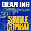 Single Combat: Quantrill, Book 2 (       UNABRIDGED) by Dean Ing Narrated by Stephen Hoye