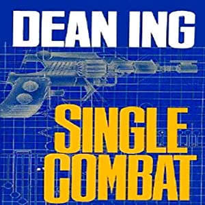 Single Combat: Quantrill, Book 2 | [Dean Ing]