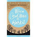 When God Was a Rabbitby Sarah Winman