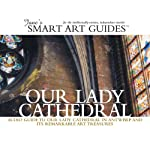 Our Lady Cathedral, Antwerp | Jane's Smart Art Guides