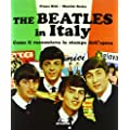 The Beatles in Italy. Come li raccontava la stampa dell'epoca
