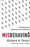 Misbehaving: The Making of Behavioural Economics