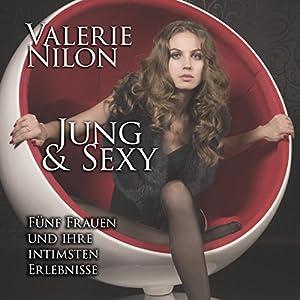 Jung & Sexy Hörbuch
