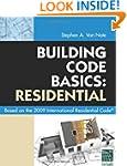 Building Code Basics: Residential: Ba...