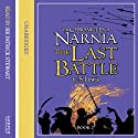 The Last Battle: The Chronicles of Narnia, Book 7 (       UNABRIDGED) by C.S. Lewis Narrated by Patrick Stewart
