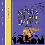 The Last Battle: The Chronicles of Narnia, Book 7 | [C.S. Lewis]