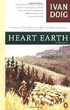 Heart Earth: A Memoir (0140235086) by Doig, Ivan