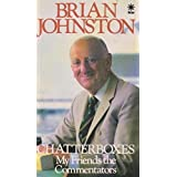 Chatterboxesby Brian Johnston