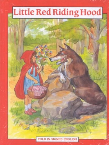 Little Red Riding Hood: Told in Signed English (Signed English Series)