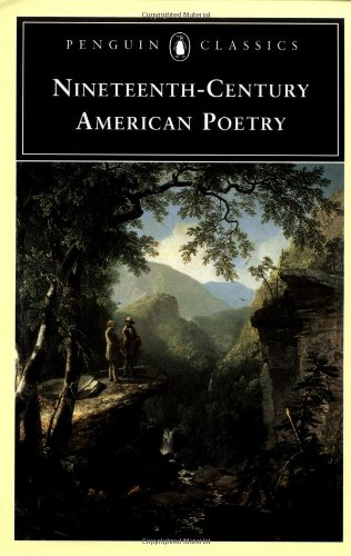 Nineteenth-Century American Poetry (Penguin Classics)