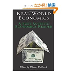 Real World Economics: A Post-autistic Economics Reader (Anthem Studies in Development and Globalization)