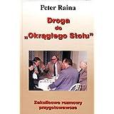 """Droga do """"Okraglego Stolu"""": Zakulisowe rozmowy przygotowawcze (Polish Edition)"""