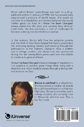 I Know I've Been Changed: An Inspirational Story of Faith and Reliance on God