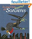 Le grand livre abracadabrant des Sorc...