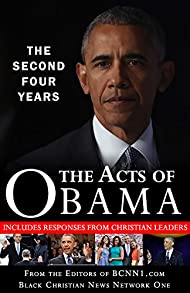 The Acts of Obama: The Second Four Years