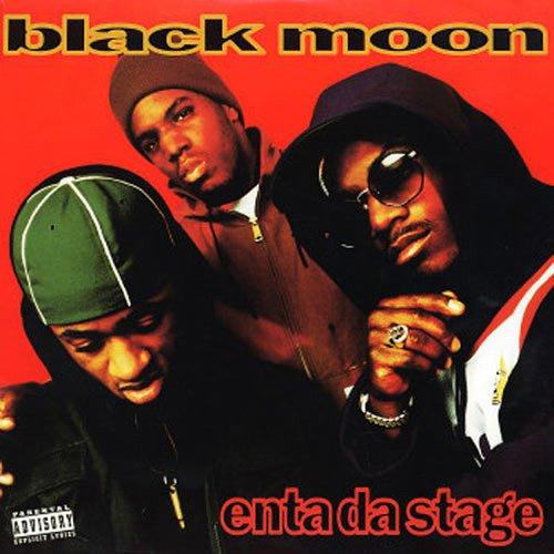Black Moon - Enta Da Stage (1993)