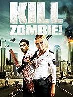 Kill Zombie!