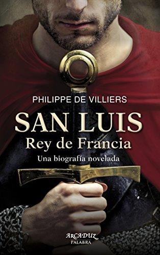 San Luis, Rey de Francia (Arcaduz)