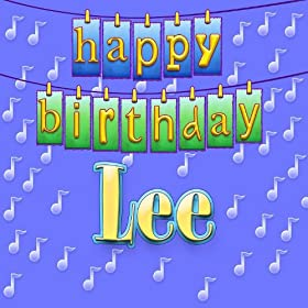 Amazon.com: Happy Birthday Lee: Ingrid DuMosch: MP3 Downloads