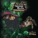 img - for Legends of Belize Creature Book book / textbook / text book