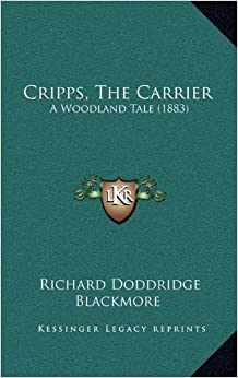 Cripps, the Carrier: A Woodland Tale (1883)