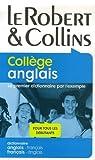 echange, troc Martyn Back, Frances Illingworth, Laurence Larroche - Le Robert & Collins Collège anglais : Dictionnaire français-anglais et anglais-français