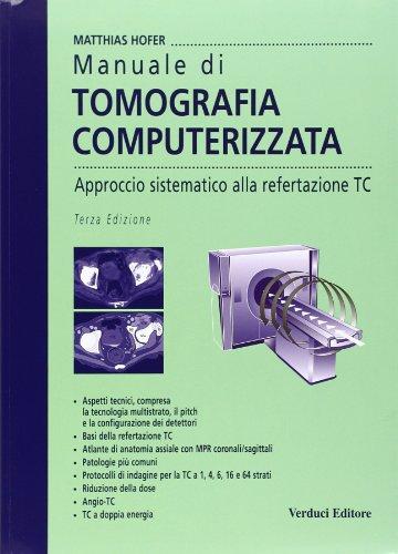 manuale-di-tomografia-computerizzata-approccio-sistematico-alla-refertazione-tc