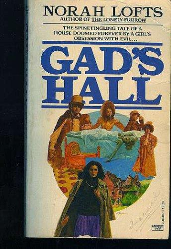 Gads Hall, NORAH LOFTS
