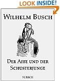 Der Affe und der Schusterjunge (German Edition)