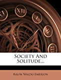 Society And Solitude...
