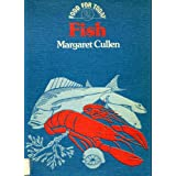 Food for Today: Fish v. 2by Margaret Cullen